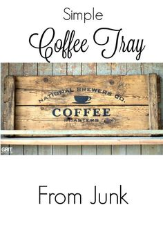 Simple DIY Coffee tray made from junk and Funky Junk's Old Sign Stencils