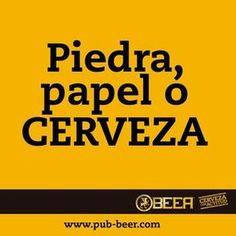 Piedra, papel o... Café Bar, Beer Bar, Alcohol Humor, Beer Humor, Message In A Bottle, Restaurant, Beer Bottle, Funny Quotes, Funny Pictures