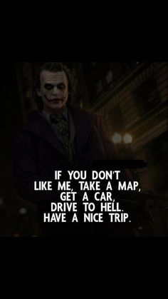 Joker Quotes From All The Movie - Quotes Quotes About Attitude, Positive Attitude Quotes, Swag Quotes, Boy Quotes, Words Quotes, Life Quotes, Citations Swag, Citations Jokers, Best Joker Quotes