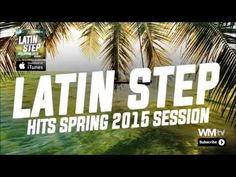Hot Workout Latin Step Hits Spring 2015 Session 132 BPM 32 Count - YouTube