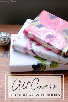A simple and quick decorating idea - decorating with books by copying beautiful art and making art book covers.