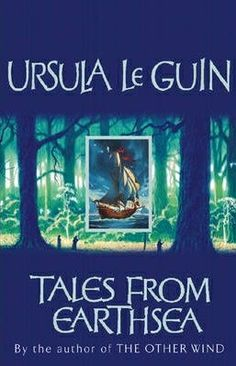 Tales From Earthsea by Ursula Le Guin - 4th February