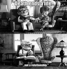 Death ends a life, not a relationship....   Grief. Mourning. Loss.