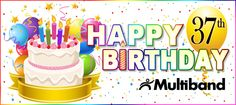 It's Multiband's 37th Birthday!