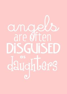 Angela...my Angel of Faith...my daughter...my best friend