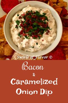 Sweet tender caramelized onions and crispy bacon flavor this homemade Bacon and Caramelized Onion Dip! An easy recipe for your Super Bowl party and entertaining! #oniondip #homemadeoniondip #bacon #easyrecipe #appetizer #entertaining #superbowl #gameday #holiday #swirlsofflavor