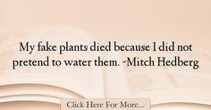 Mitch Hedberg Quotes About Funny - 25657