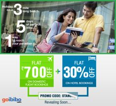 The Super Sale is coming soon on Goibibo. Wait for the DAY! Promo Code will be revealing soon… Bookings open on 1st April, 2014..Keep watching the space to know more.