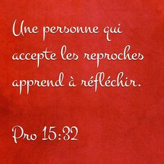 «Une personne qui refuse les avertissements se méprise elle-même. Mais celle qui…