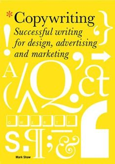 I think I might use this as a textbook for my Copywriting class in the fall!