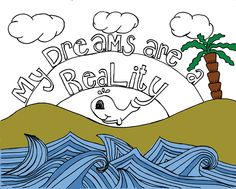 Dreams are my Reality Printable Affirmation Coloring Page by PetraMonaco on Etsy