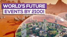 World's Future Events By 2100! - YouTube Wizard Of Oz, Events, Future, World, Future Tense, The World