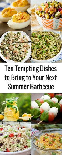 Need a dish to bring to your next barbecue? Here are 10 great suggestions for your next summer potluck!