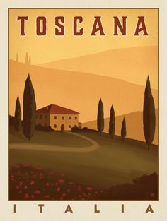 Anderson Design Group – World Travel – Italia: Toscana #vintagetravelposters