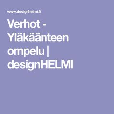 Verhot - Yläkäänteen ompelu | designHELMI