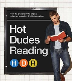 Hot Dudes Reading - by the folks behind the @hotdudesreading Instagram account.