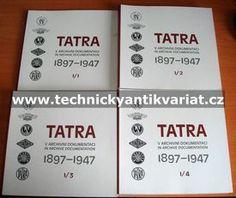 Tatra 1897 - 1947 V archivní dokumentaci