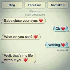 So cute! I want someone to txt me this!