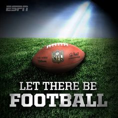 Let there be FOOTBALL!!