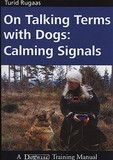 On Talking Terms With Dogs: Calming Signals By Turid Rugaas Book | PupLife Designer Dog Supplies