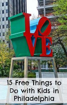 15 FREE things to do with kids in Philadelphia via @kidventurous
