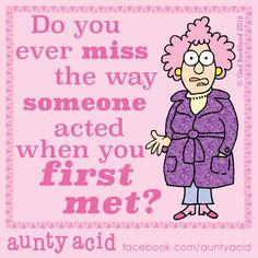 #AuntyAcid do you ever miss the way