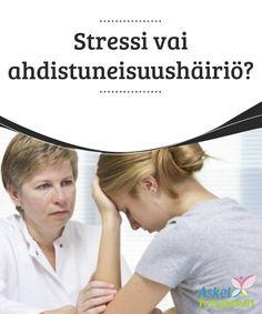 Stressi vai ahdistuneisuushäiriö?   #Ahdistuneisuushäiriö voi #keskeyttää ihmisen arjen, sillä siihen kuuluu voimakas huoli ja sen #aikaansaamat esteet.  #Mielenkiintoistatietoa