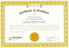 Certificate of excellence April 3, 2016 Elephant Driving School  We have just been pleasantly surprised with a certificate from Three Best Rated.  The certificate reads:  On behalf of #ThreeBestRated.co.uk this #certificate of #excellence award is proudly presented after duly checking #customer #reviews, #ratings, #history, #complaints, #satisfaction, #trust, #cost and #general #excellence.