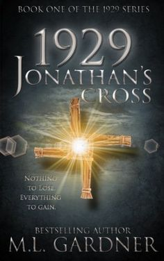 1929 Jonathan's Cross - Book One  - M.L. Gardner - this book is free on Amazon as of October 15, 2014. Click to get it. See more handpicked free Kindle ebooks - judged by their covers fresh every day at www.shelfbuzz.com