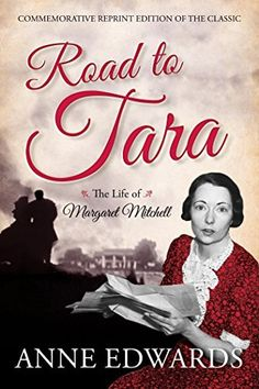 """Read """"Road to Tara The Life of Margaret Mitchell"""" by Anne Edwards available from Rakuten Kobo. Margaret Mitchell was as complex and compelling as her legendary heroine, Scarlett O'Hara, and her story is as dramatic . I Love Books, Good Books, American History Lessons, Margaret Mitchell, Scarlett O'hara, Tomorrow Is Another Day, Gone With The Wind, Famous Women, The Life"""