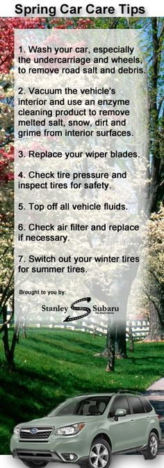 7 Spring Car Care Tips See more tips, how to increase fuel economy, and learn all about your vehicle at: http://www.stanleysubaru.com/blog/2013/march/26/how-to-get-your-car-ready-for-spring---7-spring-car-care-tips.htm