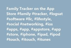Family Tracker on the App Store #family #tracker, #logsat #software #llc, #lifestyle, #social #networking, #ios #apps, #app, #appstore, #app #store, #iphone, #ipad, #ipod #touch, #itouch, #itunes http://ireland.remmont.com/family-tracker-on-the-app-store-family-tracker-logsat-software-llc-lifestyle-social-networking-ios-apps-app-appstore-app-store-iphone-ipad-ipod-touch-itouch-itunes/  Family Tracker Description NEWS:Family Tracker was used to locate a missing child – see news report on…