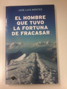 No tengas miedo a fracasar!!!. Quizás lo mejor está por venir, así lo cuenta José Luis Montes quien tras haber hecho todo lo necesario para triunfar, fracasa
