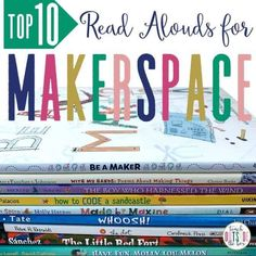 Top 10 Read Alouds for Makerspace Elementary Library, Elementary Education, School Library Lessons, Library Lesson Plans, Science Education, Science Experiments, Library Themes, Library Ideas, Stem Challenges