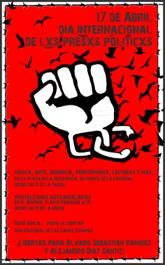 17 de abril: Día internacional de solidaridad con los presos y presas políticos en San Cristóbal de las Casas, Chiapas