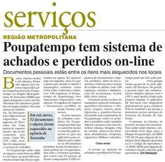 Poupatempo tem sistema de Achados e Perdidos online. Leia no jornal Cruzeiro do Sul de Sorocaba.