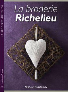La Broderie Richelieu - Les édition de saxe - Books & Magazines - Embroidery - Casa Cenina