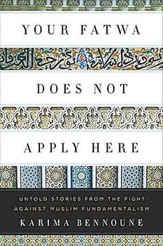 'Your Fatwa Does Not Apply Here' Examines Resisting Fundamentalism