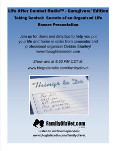 Taking Control:  Secrets of an Organized Life    Get organized with Debbie Stanley!    www.blogtalkradio.com/familyofavet    http://www.blogtalkradio.com/familyofavet/2012/11/07/taking-control-secrets-of-an-organized-life-2