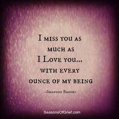 I miss you Mom and love you dearly. Missing My Son, Missing You So Much, Miss You Mom, Love Of My Life, My Love, Grief Loss, My Soulmate, Thats The Way, Love You Forever