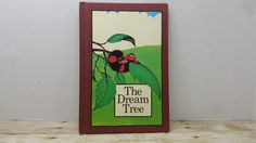The Dream Tree, 1974, hardcover Serendipity book, vintage kids book, moral book by RandomGoodsBookRoom on Etsy
