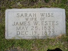 Born in 25 May 1833 and died in 19 Dec 1899 Leeds, South Carolina Sarah Ann Wise Estes Sarah Ann, Find A Grave, Ancestry