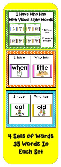 I Have Who Has Sight Words - This set includes four different card sets with 35 sight words in each set. This is a fun way to review previously taught words.