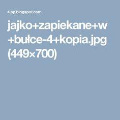 jajko+zapiekane+w+bułce-4+kopia.jpg (449×700)