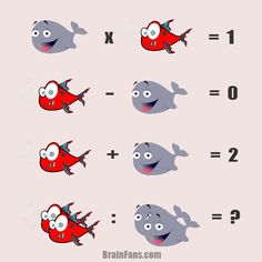 Brain teaser - Kids Riddles Logic Puzzle - riddle with answer - Kids riddle with answer with a whale and a fish. Shouldn't take more than one minute for you to solve;)