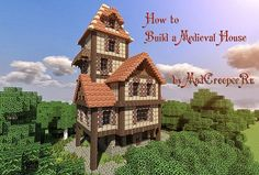 Tutorial for a medieval home