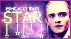 Shooting Star (LoTR/The Hobbit) --- this is one of my favorite things ever. i watch it often