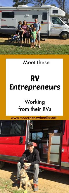 Meet people who are working, building businesses, and traveling full-time in their RVs. #RVlife #LocationIndependent #RemoteWork #RVliving