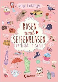 Rosen und Seifenblasen - Verliebt in Serie: Folge 1: Amazon.de: Sonja Kaiblinger: Bücher