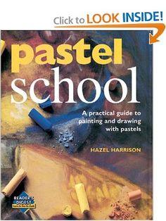 Pastel school (Learn as You Go): Hazel Harrison ...